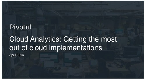 Analytics in the Cloud: Getting The Most Out Of Analytics Deployments