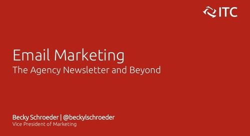 Email Marketing: The Agency Newsletter and Beyond