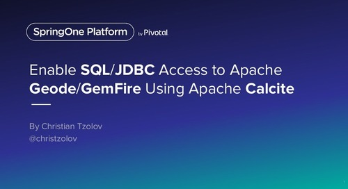 Enable SQL/JDBC Access to Apache Geode/GemFire Using Apache Calcite