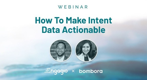 How To Make Intent Data Actionable - Bombora + Engagio Integration Slides
