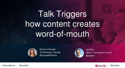Talk Triggers: How Content Creates Word-of-Mouth