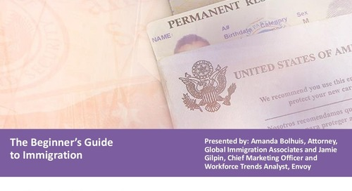 [Slide Deck] The Beginner's Guide to Immigration