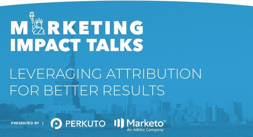Marketing Impact Talks - Leveraging Attribution for Better Results - Slide Deck (New York City)