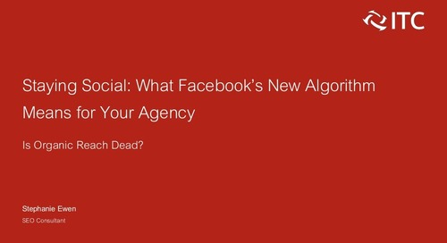 Staying Social: What's Facebook's New Algorithm Means for Your Agency