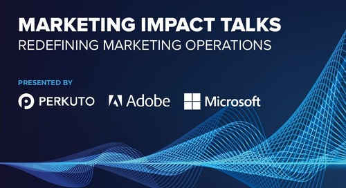 Marketing Impact Talks - Redefining Marketing Operations