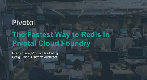 The Fastest Way to Redis on Pivotal Cloud Foundry