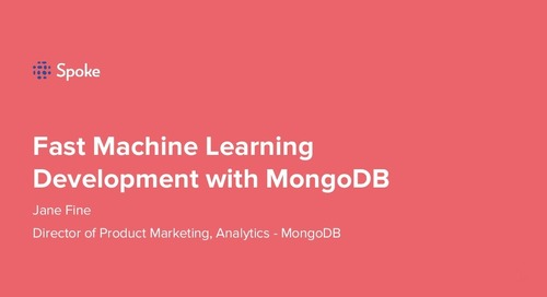 MongoDB .local London 2019: Fast Machine Learning Development with MongoDB