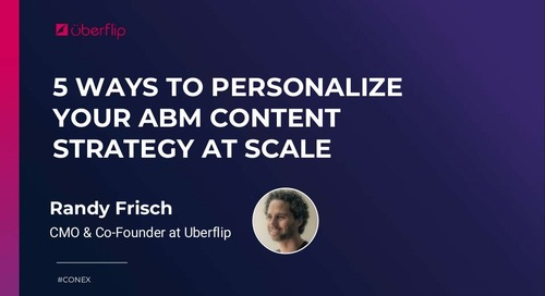 5 Ways to Personalize Your ABM Content Strategy at Scale