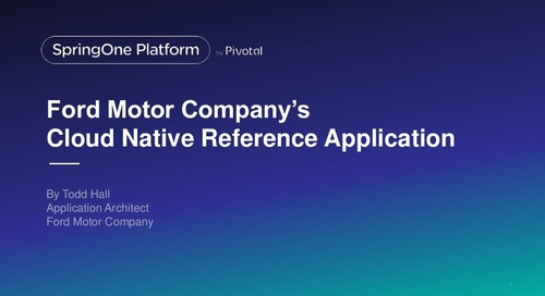 Ford Motor Company's Cloud Native Reference Application