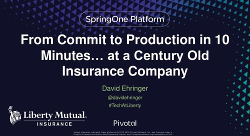From Commit to Production in 10 Minutes… at a Century Old Insurance Company