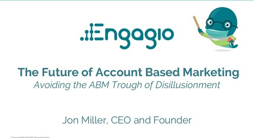 The Future of Account Based Marketing  |  Engagio & Imprivata