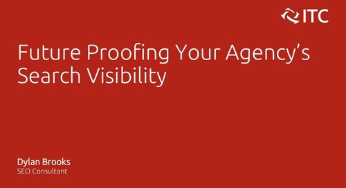 Future Proofing Your Agency's Search Visibility