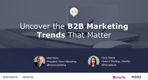 Uncover the B2B Marketing Trends That Matter
