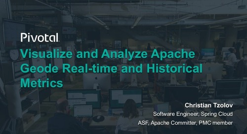 Visualize and Analyze Apache Geode Real-time and Historical Metrics