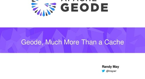 Geode: Much More Than a Cache