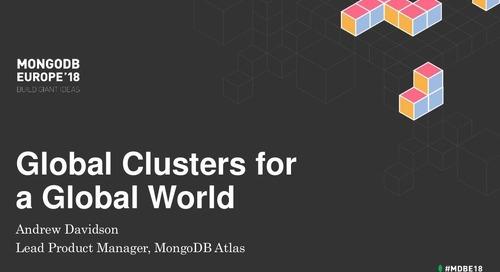 Global Cluster Topologies in MongoDB Atlas - Andrew Davidson