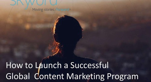 Launch a Successful Global Content Marketing Program