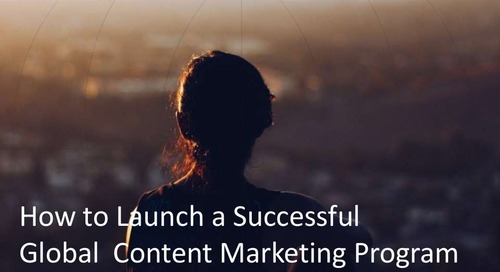 How to Launch a Successful Global Content Marketing Program
