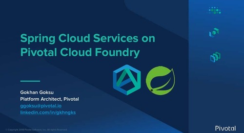 Spring Cloud Services with Pivotal Cloud Foundry- Gokhan Goksu