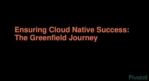 Ensuring Cloud-Native Success: The Greenfield Journey