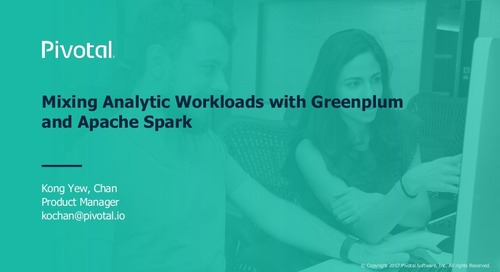 Mixing Analytic Workloads with Greenplum and Apache Spark