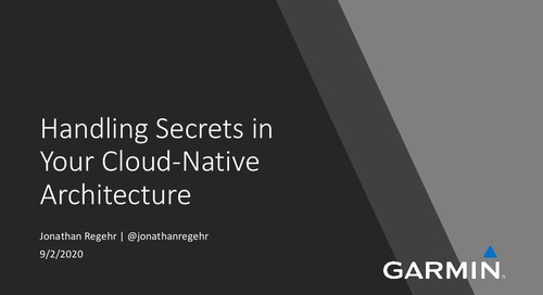 Handling Secrets in Your Cloud Native Architecture