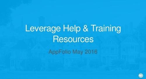 Leverage AppFolio Help & Training Resources (webinar slides)