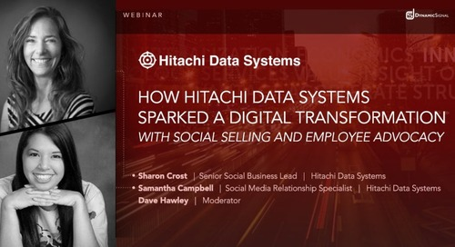 How Hitachi Data Systems Sparked a Digital Transformation with Social Selling and Employee Advocacy