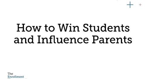 How to Win Students and Influence Parents