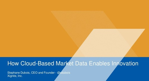 How Cloud Based Market Data Enables Innovation