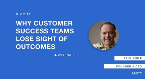 Why Customer Success Teams Lose Sight of Outcomes