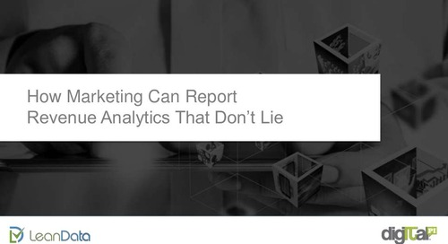 How Marketing can Report Revenue Analytics that Don't Lie