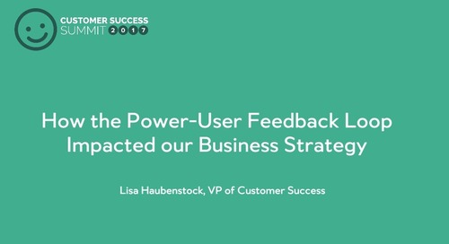 How the Power User Feedback Loop Impacted our Business Strategy