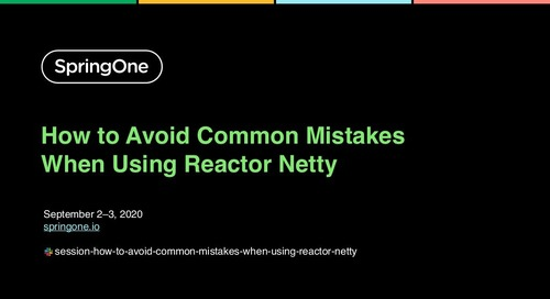 How to Avoid Common Mistakes When Using Reactor Netty