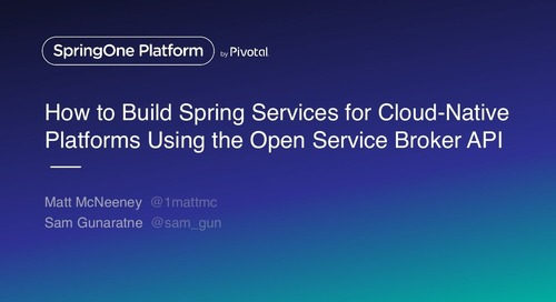How to build Spring services for Cloud Native platforms using the Open Service Broker API