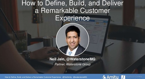 How to Define, Build, and Deliver a Remarkable Customer Experience