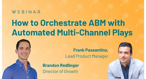 How to Orchestrate ABM with Automated Multi-Channel Plays Slides  |  Engagio
