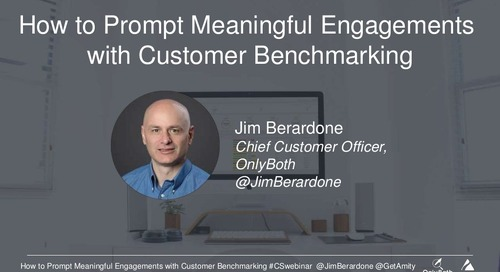 Prompting Meaningful Engagements with Customer Benchmarking Webinar Slides