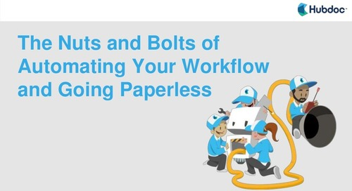 The Nuts and Bolts of Automating Your Workflow and Going Paperless