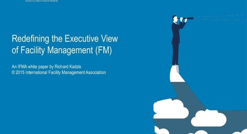 Redefining the executive view of facility management (FM)