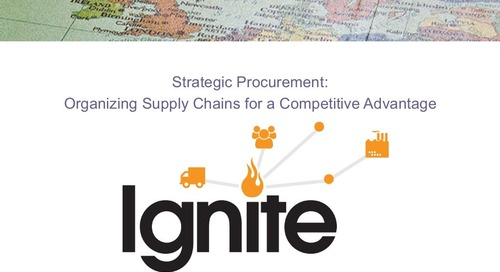 "Ignite2015 EU Gert van der Heijden- ""Strategic Procurement: Organizing Supply Chains for a Competitive Advantage"" Slides"