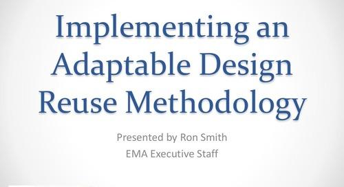 Implementing a Flexible Design Reuse Methodology