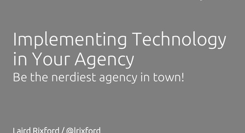Implementing Technology in Your Agency - Laird Rixford, ITC