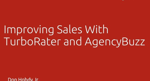 Improving Sales with TurboRater and AgencyBuzz - Don Hobdy Jr., ITC