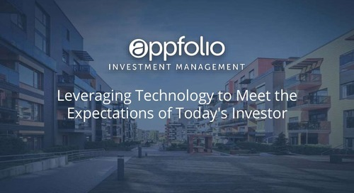 AppFolio Investment Management Webinar: Leveraging Technology to Meet the Expectations for Today's Investor