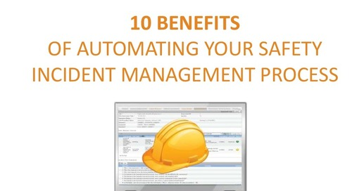 10 Benefits of Automating Safety Incident Management