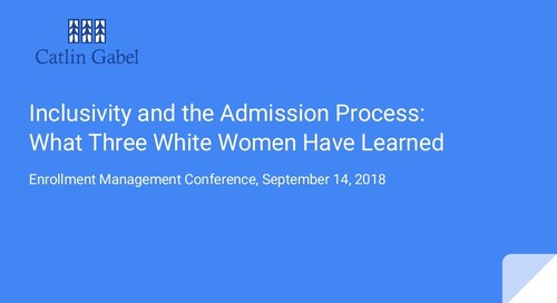 Inclusivity & Enrollment Management: What Three White Women Have Learned