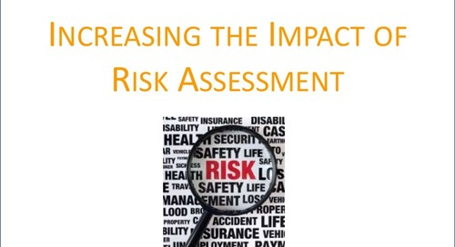 Increasing the Impact of Risk Assessment