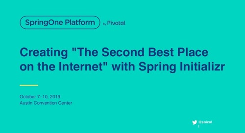 "Creating ""The Second Best Place on the Internet"" with Spring Initializr"