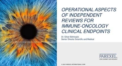 Operational Aspects of Independent Reviews for Immune-Oncology Clinical Endpoints